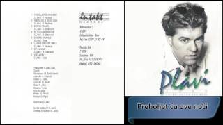Esad Plavi - Preboljet cu ove noci - (Audio 2000) HD