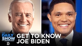 Getting to Know Joe Biden | The Daily Show