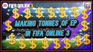 How to Make Tonnes of EP in Fifa Online 3