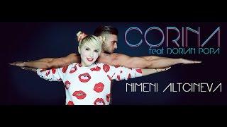 Corina feat. Dorian Popa - Nimeni altcineva (Official Music Video)