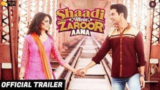 Shaadi Mein Zaroor Aana 2017 Movie Trailer