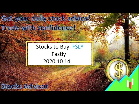 Stocks to Buy: FSLY Fastly 2020 10 14