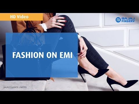 Fashion on EMI | Bajaj Finserv EMI Network | HD