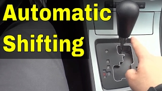 How To Shift Gears In An Automatic Car-Driving Tutorial