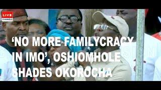 Imo Campaign: Oshiomhole Shades Gov Okorocha