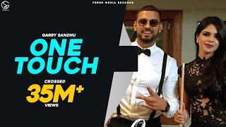 One Touch – Garry Sandhu