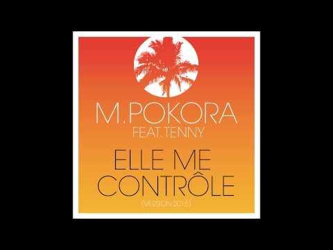 Elle me contrôle (feat. Tenny) (Version 2015)