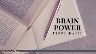 Classical Piano Music for Brain Power: Piano Music for Studying