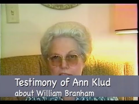 Sister Ann Klud Healing Testimony about Brother William Branham