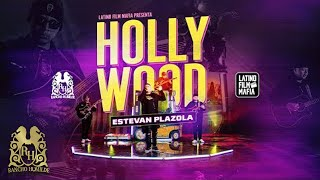 Estevan Plazola - Hollywood (En Vivo)