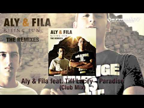 Aly & Fila feat Tiff Lacey - Paradise (Club Mix)