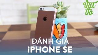 Vật Vờ  Đánh giá chi tiết iPhone SE: nhỏ mà khoẻ vô đối