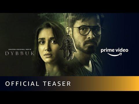 Dybbuk official horror movie teaser featuring Emraan Hashmi, Nikita Dutta