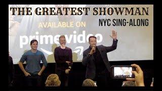 The Greatest Showman NYC Sing-Along | Benj Pasek | Justin Paul | Hugh Jackman