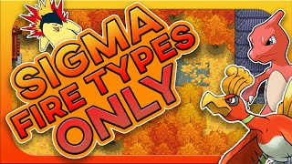 Can You Beat Pokemon Shiny Gold Sigma With Only Fire Types?! (No Items/Rom hack)