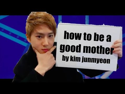 how to be a good mother by kim junmyeon