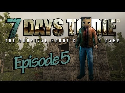 Arkas Builds :: 7 Days To Die - E5 -