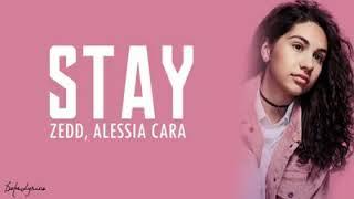 Stay-Zedd, Alessia Cara (Lyrics)