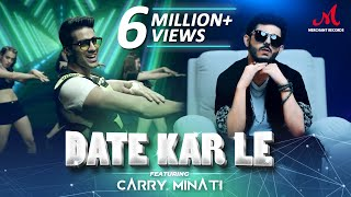 Video Date Kar Le - Romy Ft CarryMinati