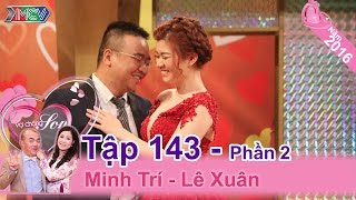 Yêu cho bõ ghét nhưng cuối cùng vợ cũng theo chàng về dinh | Minh Trí - Lê Xuân | VCS 143