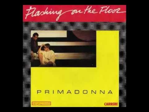 Primadonna - Flashing On The Floor (Italo-Disco on 7