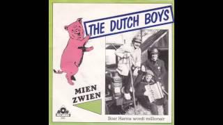 The Dutch Boys - Heb Jij Mien Zwien Ook Zien