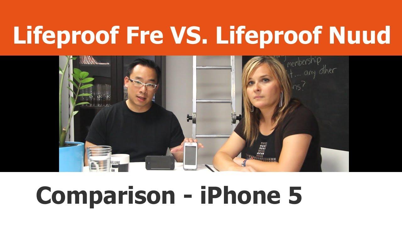 Lifeproof Fre Vs Nuud Iphone 5s