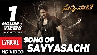 'Savyasachi' full song from Savyasachi movie ft. Chaitu, K..