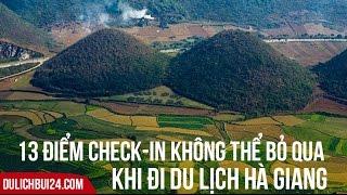 """13 địa điểm du lịch Hà Giang """"Không Thể Bỏ Qua""""   13 things to do in Hagiang, Vietnam"""