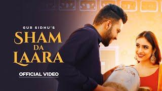 Video Sham Da Laara - Gur Sidhu