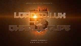 LOADED LUX VS CHARLIE CLIPS SMACK/ URL | URLTV