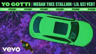 Yo Gotti - Pose (Audio) ft. Megan Thee Stallion, Lil Uzi Vert
