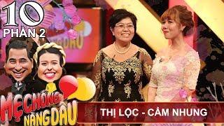 Con dâu khóc hết nước mắt khi kể về mẹ chồng | Thị Lộc - Cẩm Nhung | MCND 10