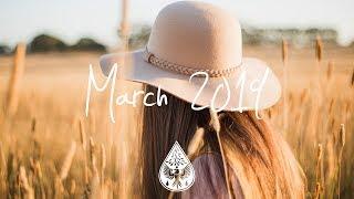 Indie/Pop/Folk Compilation - March 2019 (1½-Hour Playlist)