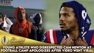 Young Athlete Who Disrespected Cam Newton At Football Camp Apologizes After Video Went Viral