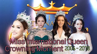 Miss International Queen Crowning Moment 2004-2018