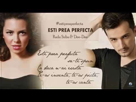 Baixar Radu Sirbu & Dee-Dee - Esti Prea Perfecta (Lyrics Video)
