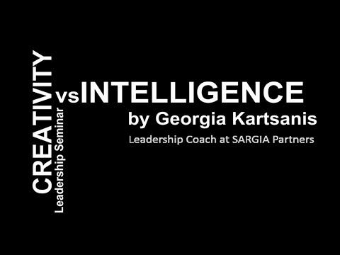 Ευφυια vs Δημιουργικότητα - Γεωργία Καρτσάνη