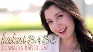 Donnalyn Bartolome — Kakaibabe [Official Music Video]