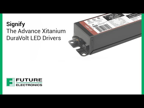 Signify: The Advance XitaniumDuraVolt LED Drivers