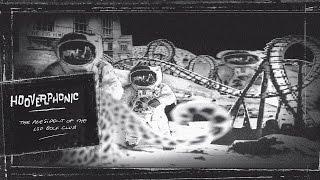 Hooverphonic - The President of the LSD Golf Club (2008) (Full Album)