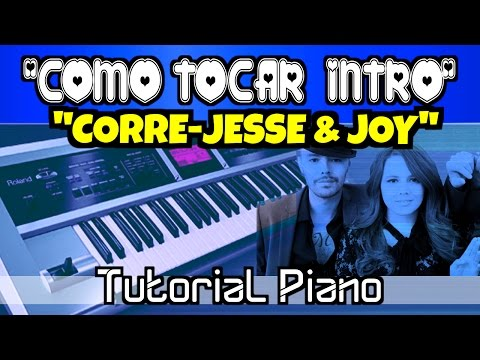 Intro Piano Tutorial Corre-Jesse & joy
