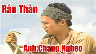 Anh Chàng Nghèo Được Rắn Thần Cưu Mang - Phim Cổ Tích Việt Nam Ngày Xưa, Chuyện Cổ Tích Xưa