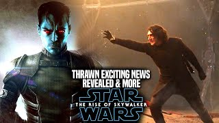 The Rise Of Skywalker Thrawn! Exciting News Revealed (Star Wars Episode 9)