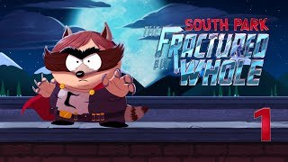 South Park: The Fractured But Whole #1 - 10.16.