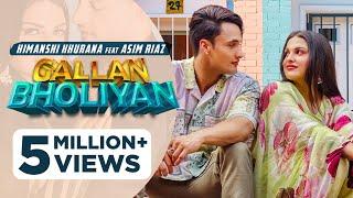 Gallan Bholiyan – Himanshi Khurana Ft Asim Riaz Video HD