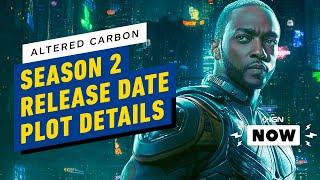 Netflix's Altered Carbon Season 2 Reveals Release Date, Plot, Cast - IGN Now