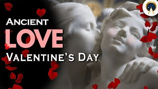 AMAZING LOVE DAY CELEBRATIONS AROUND THE WORLD  | Valentine's Day History | Ancient Origins