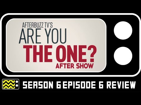 Are You The One? Season 6 Episode 6 Review w/ Alexis Eddy   AfterBuzz TV