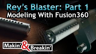 Makin' & Breakin - Rey's all metal blaster Part #1